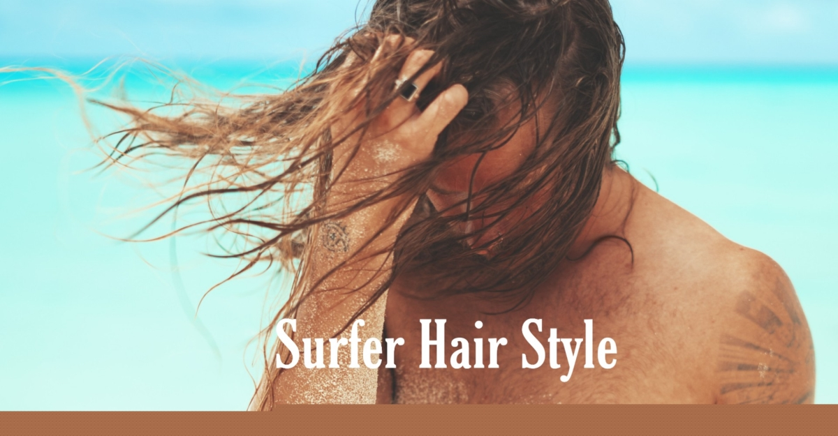 Surfer Hair style for Men
